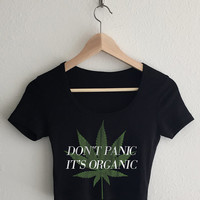Don't Panic It's Organic Women's Typography Crop Top