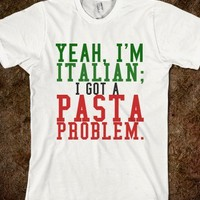 ITALIAN GOT A PROBLEM - Glam Tops