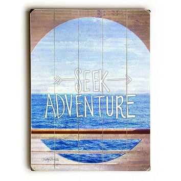 Seek Adventure by Artist Misty Diller Wood Sign