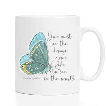Gandhi Mug: You Must Be The Change You Wish To See In The World