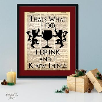 Game of Thrones, That's What I Do I Drink and I Know Things, Quote, Tyrion Lannister, Dictionary Art, Book Page, Gift for Him, Man Cave Art