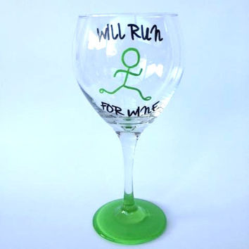 Will Run For Wine Hand Painted Wine Glass