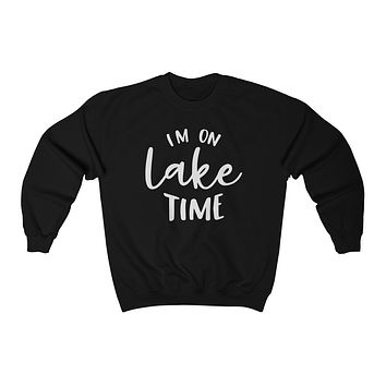 Im On Lake Time Crewneck -  Crewneck Sweatshirt