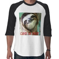 """""""can u not"""" sloth shirt from Zazzle.com"""