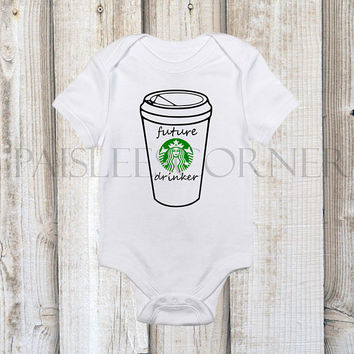 Future Starbucks Drinker Unisex Custom Cute Baby Onesuit Baby Shower Gift Coffee New Baby Gift