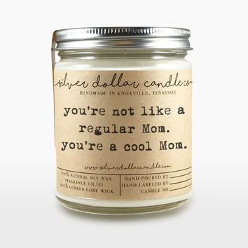 Birthday gifts for mom - You're a Cool Mom Candle 8oz | Mom Birthday Gift, Gifts for Mom, Mean Girls, Mom Gift, Gift idea for Mom, Mom