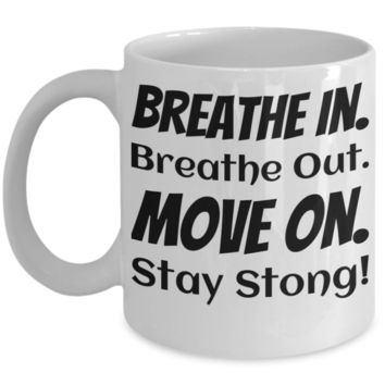 Motivatal Inspiration Mug for Women Men Fitness Yoga Gift 2017 Handmade Unique Print Art Spirituality 100% Made In USA Breathe In Out Stay Strong