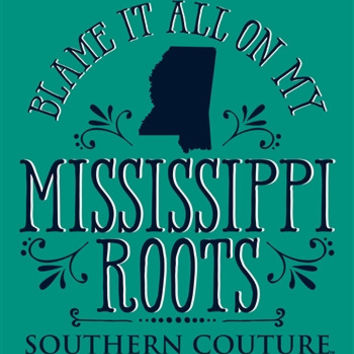 Southern Couture Blame it on my Mississippi Roots State Pattern Girlie Bright T Shirt