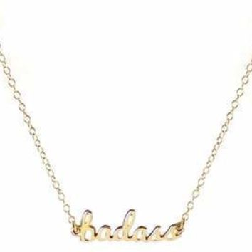 """Badass"" Necklace by Kris Nations"
