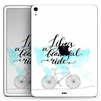 "Life is a Beautiful Ride v2 - Full Body Skin Decal for the Apple iPad Pro 12.9"", 11"", 10.5"", 9.7"", Air or Mini (All Models Available)"