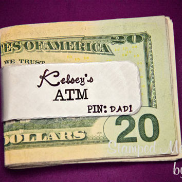 Dad is My ATM - Hand Stamped Customized Money Clip - Personalized with Name - Fathers Day