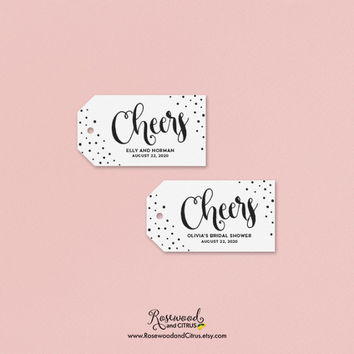 Cheers Favor Tags, Personalized Wedding Favor Tags, Bridal Shower Favor Tags, Personalized Favor Tags, Any Event Tags, Customized Tags