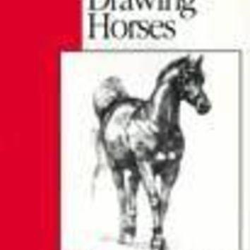 Drawing Horses How to Draw and Paint/Art Instruction Program
