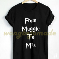 Halloween Shirt From Muggle To Mrs T Shirt MRS.Muggle T-Shirts Team Bride Black Grey Maroon and White Color Tshirt