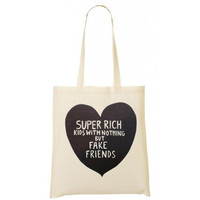 Super rich kids with nothing but fake friends tote bag