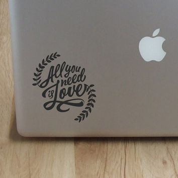 All you need is love - Laptop Decal - Laptop Sticker