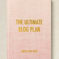 The Ultimate Blog Plan