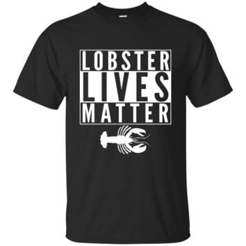 Lobster Lives Matter Lobster Fishing Fisherman Maine T-Shirt