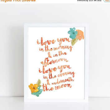 """Printable Art, """"I Love You In The Morning ..."""", Orange Watercolor Painted Flowers, Instant Download, Digital Print, Printable Quote Art"""
