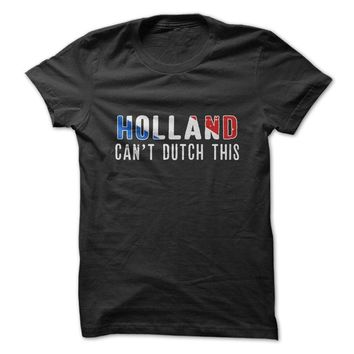 Holland Can't Dutch This