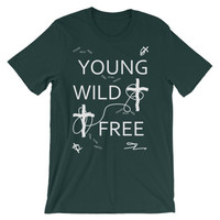 Young wild free Unisex short sleeve t-shirt