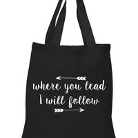 "Gilmore Girls ""Where you lead, I will follow"" 100% Cotton Tote Bag"