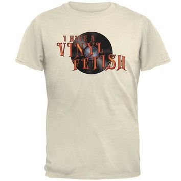 LMFON I Have A Vinyl Record Fetish Funny Mens T Shirt