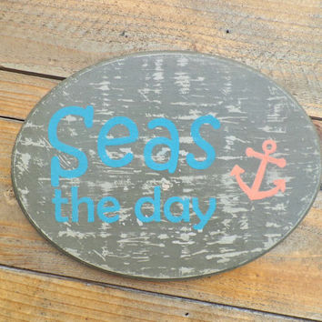 Seas The Day Wood Sign, Beach Sign, Summer Decor, Beach House Decor, Nautical Wall Decor Sign