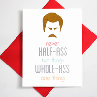 Ron Swanson Parks and Recreation Funny Inspirational Quote Greeting Card