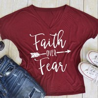 "Women T-Shirts - Graphic Tees ""Faith Over Fear"""