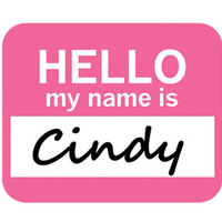 Cindy Hello My Name Is Mouse Pad