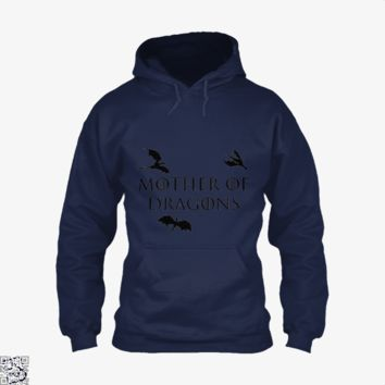 Mother Of Dragons Three Dragons, Game of Thrones Hoodie