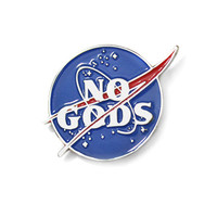 No Gods Pin