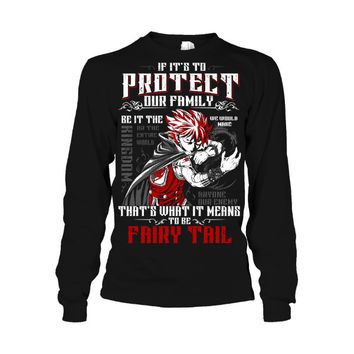 Fairy Tail -  That is what it means to be fairy tail -Unisex Long Sleeve - SSID2016
