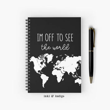 I'm Off To See The World - Spiral Notebook With Lined Paper, A5 Writing Journal, Diary, Lined Journal, Black White World Map, Travel Journal