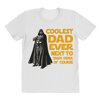 Coolest Dad Ever Next to Darth Vader of Course All Over Women's T-shirt