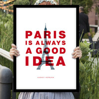 "Typography Print ""Paris is Always a Good Idea"" Audrey Hepburn Quote Wall Decor"
