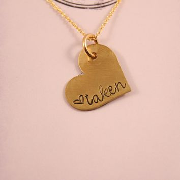 """taken"" Necklace - Gold Filled - READY TO SHIP"