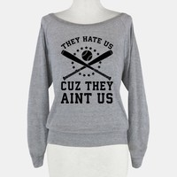 They Hate Us Cuz They Ain't Us (Softball)