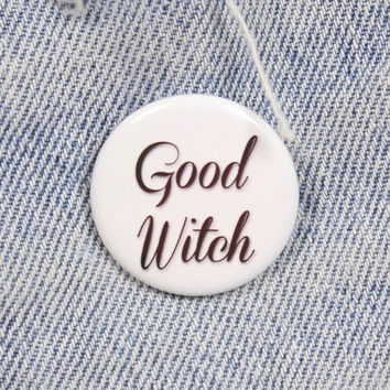 Good Witch 1.25 Inch Pin Back Button Badge