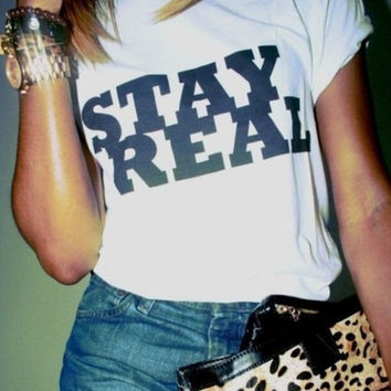 Letter Stay Real Print T-Shirts for Men Women Cotton Top Lover Tee -92
