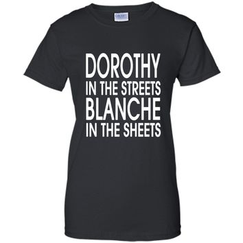 DOROTHY In The STREETS BLANCHE In The Sheets - White Font