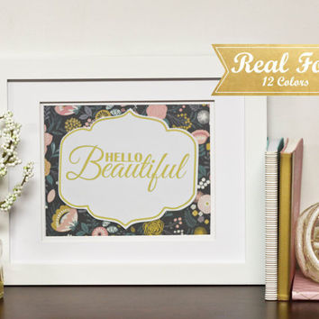 "Real Gold Foil Gallery Art With Frame (Optional) ""Hello Beautiful"" Gold Foil Print, Nursery Decor, Wedding Gift,Present For Mom,Floral Print"