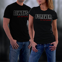 Valentines Couple Shirts, Matching Couple Shirts. Always Forever Couple TShirts, His and Her Shirts,Valentine Gifts