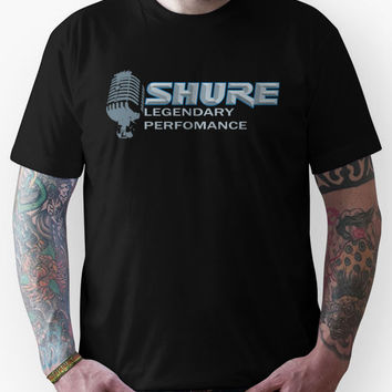Shure Microphone - Legendary Performance Unisex T-Shirt