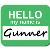 Gunner Hello My Name Is Mouse Pad