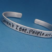 Supernatural Inspired - Demons I Get. People Are Crazy - A Hand Stamped Aluminum Bracelet