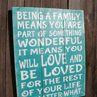 Being A Family Pallet Sign Wood Wal lArt Housewarming Gift Teal Home Decor Inspirational Wood Sign Subway Wall Art Rustic Chic Decor