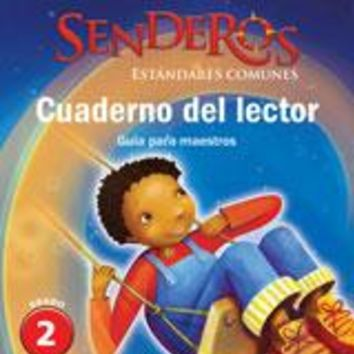 Senderos Estándares Comunes Reader's Notebook Teacher's Edition Grade 2