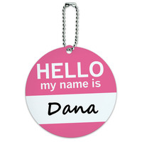 Dana Hello My Name Is Round ID Card Luggage Tag